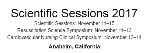 American Heart Association Scientific Sessions 2017
