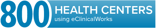 Over 800 health centers use eClinicalWorks