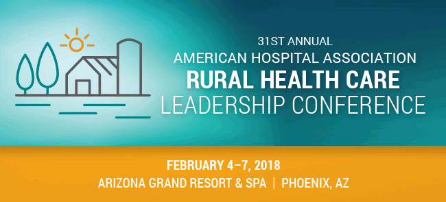 American Hospital Association Annual Rural Health Care Leadership Conference