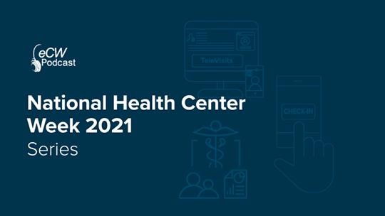 National Health Center Week 2021 Series