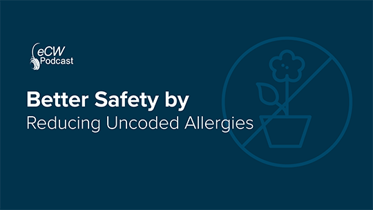 Patient Safety Uncoded Allergies